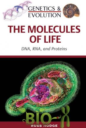 The Molecules of Life (Genetics and Evolution), Hodge