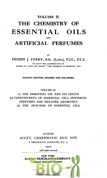 The chemistry of essential oils and artificial perfumes, Parry